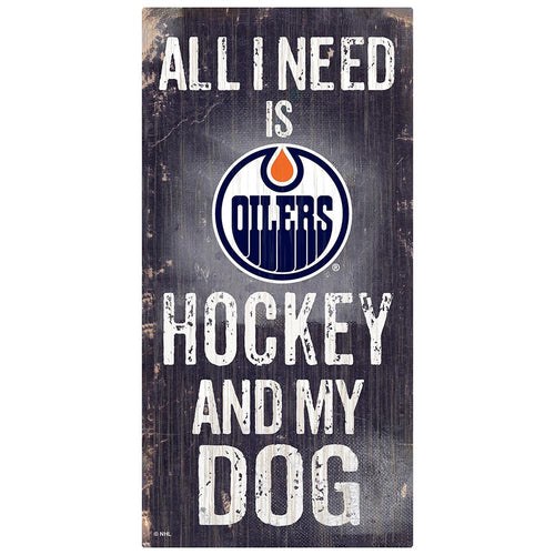 Edmonton Oilers Hockey and My Dog Sign