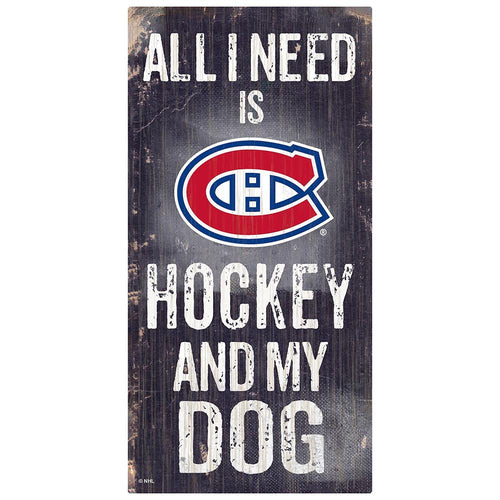 Montreal Canadiens Hockey and My Dog Sign