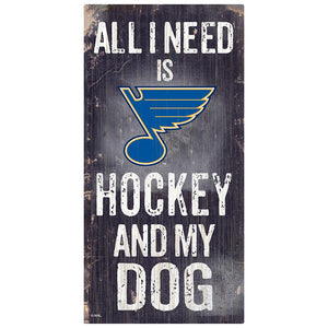 St.Louis Blues Hockey and My Dog Sign