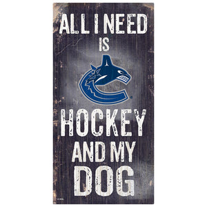 Vancouver Canucks Hockey and My Dog Sign