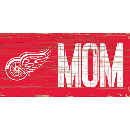 Detroit Red Wings MOM 6x12 Sign