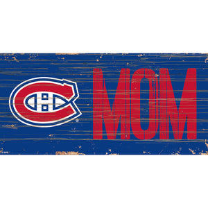 Montreal Canadiens MOM 6x12 Sign