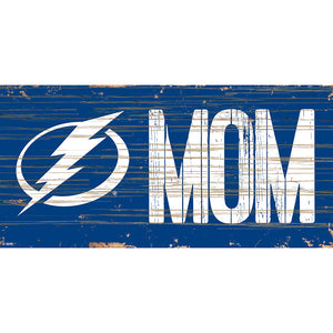 Tampa Bay Lightning MOM 6x12 Sign