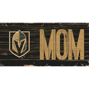 Vegas Golden Knights MOM 6x12 Sign