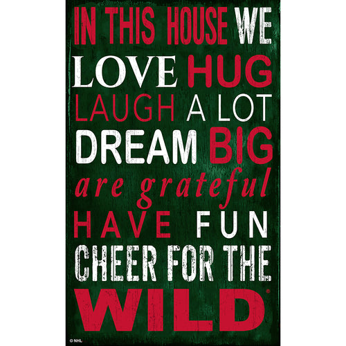 Minnesota Wild In This House 11x19 Sign