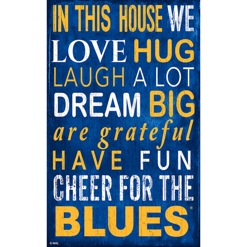St. Louis Blues In This House 11x19 Sign
