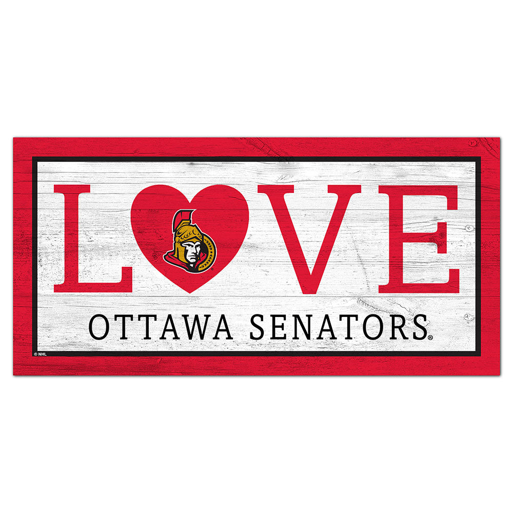 Ottawa Senators Love 6x12 Sign