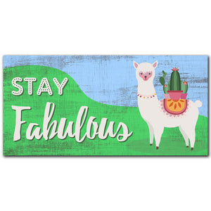 Stay Fabulous 6x12