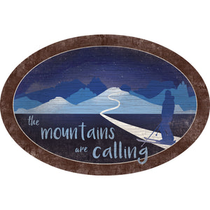 The Mountains are Calling Art 46in Oval