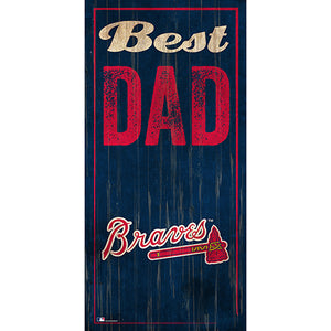 Atlanta Braves Best Dad 6x12 Sign