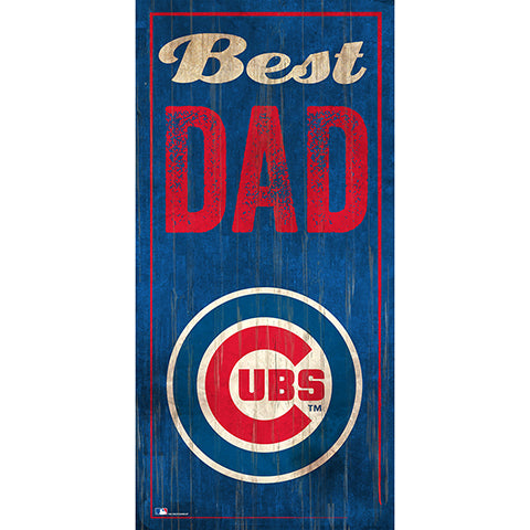 Chicago Cubs  Best Dad 6x12 Sign