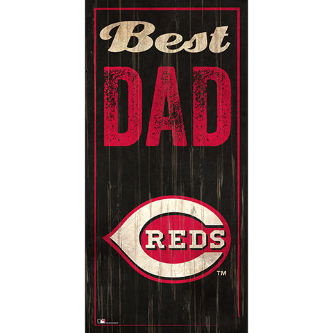 Cincinnati Reds Best Dad 6x12 Sign