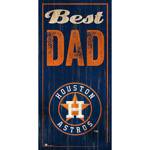 Houston Astros Best Dad 6x12 Sign