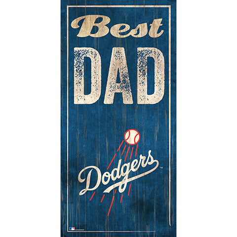 Los Angeles Dodgers Best Dad 6x12 Sign