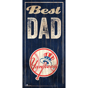 New York Yankees Best Dad 6x12 Sign