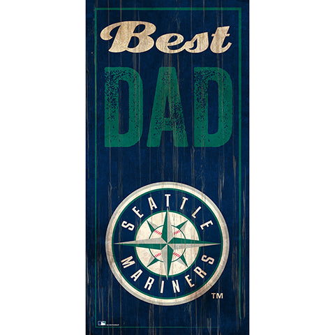 Seattle Mariners Best Dad 6x12 Sign