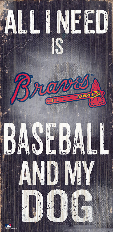 Atlanta Braves Baseball and My Dog Sign