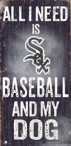 Chicago White Sox Baseball and My Dog Sign