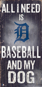 Detroit Tigers Baseball and My Dog Sign