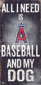 Los Angeles Angels  Baseball and My Dog Sign