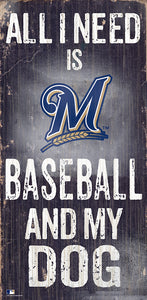 Milwaukee Brewers Baseball and My Dog Sign