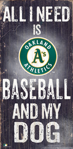 Oakland Athletics Baseball and My Dog Sign