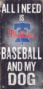 Philadelphia Phillies Baseball and My Dog Sign