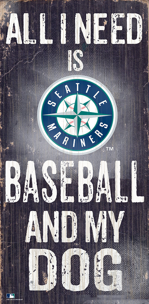 Seattle Mariners Baseball and My Dog Sign