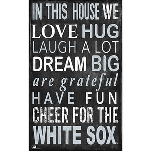 Chicago White Sox In This House Sign