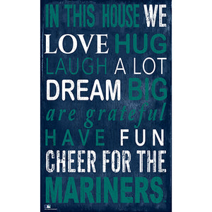 Seattle Mariners In This House Sign