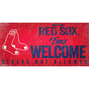 Boston Red Sox Fans Welcome 6x12 Sign