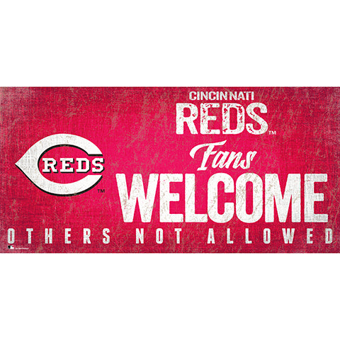 Cincinnati Reds Fans Welcome 6x12 Sign
