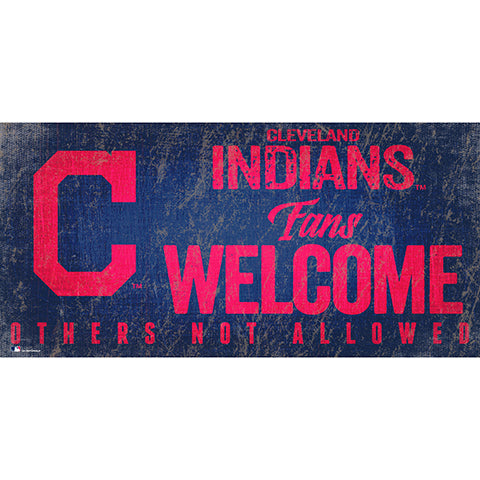 Cleveland Indians Fans Welcome 6x12 Sign