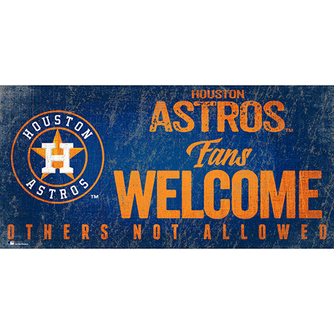 Houston Astros Fans Welcome 6x12 Sign