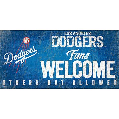 Los Angeles Dodgers Fans Welcome 6x12 Sign