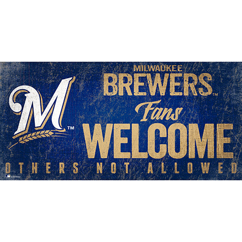 Milwaukee Brewers Fans Welcome 6x12 Sign