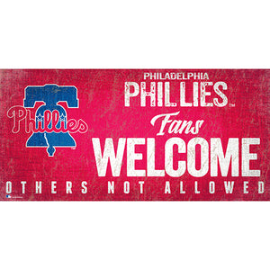Philadelphia Phillies Fans Welcome 6x12 Sign