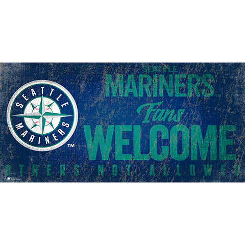 Seattle Mariners Fans Welcome 6x12 Sign