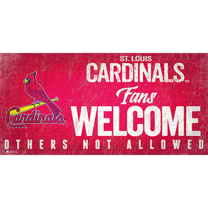 Saint (St.) Louis Cardinals Fans Welcome 6x12 Sign