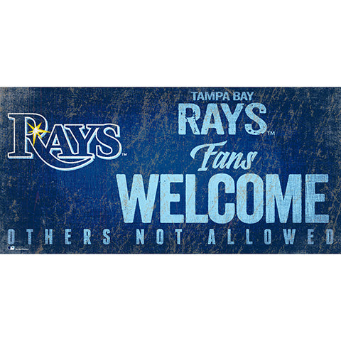 Tampa Bay Rays Fans Welcome 6x12 Sign