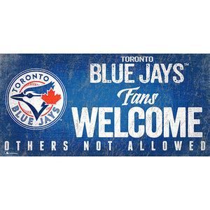 Toronto Blue Jays Fans Welcome 6x12 Sign