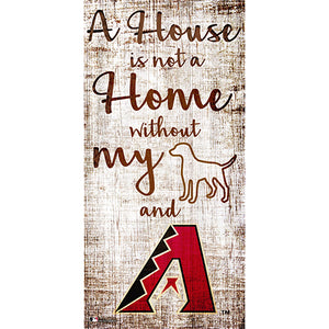 Arizona Diamondbacks A House is not a Home Sign