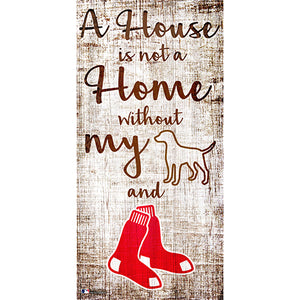Boston Red Sox A House is not a Home Sign