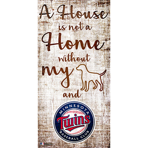 Minnesota Twins A House is not a Home Sign
