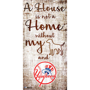 New York Yankees A House is not a Home Sign