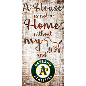 Oakland Athletics A House is not a Home Sign
