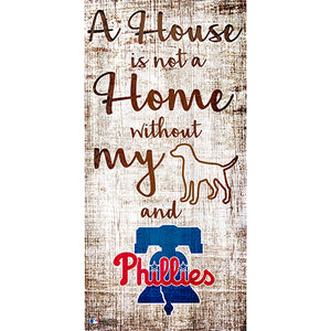 Philadelphia Phillies A House is not a Home Sign