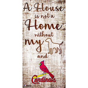 Saint (St.) Louis Cardinals A House is not a Home Sign