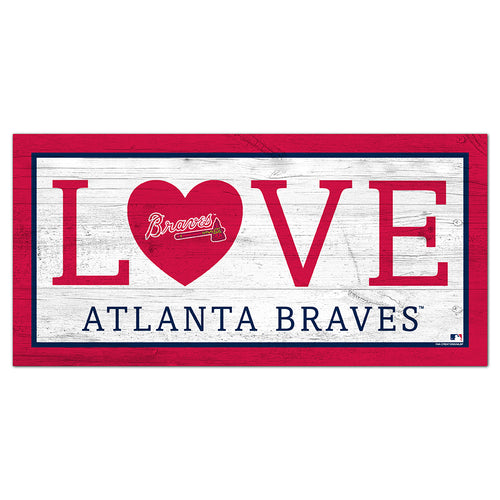 Atlanta Braves Love 6x12 Sign