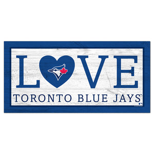 Toronto Blue Jays Love 6x12 Sign